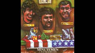 Watch Minutemen Political Nightmare video
