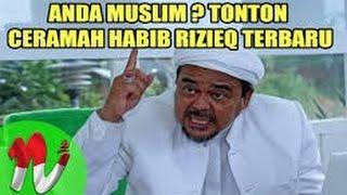 Ceramah TERBARU Imam Besar FPI Dr. Al Habib Muhammad Rizieq Syihab 2017