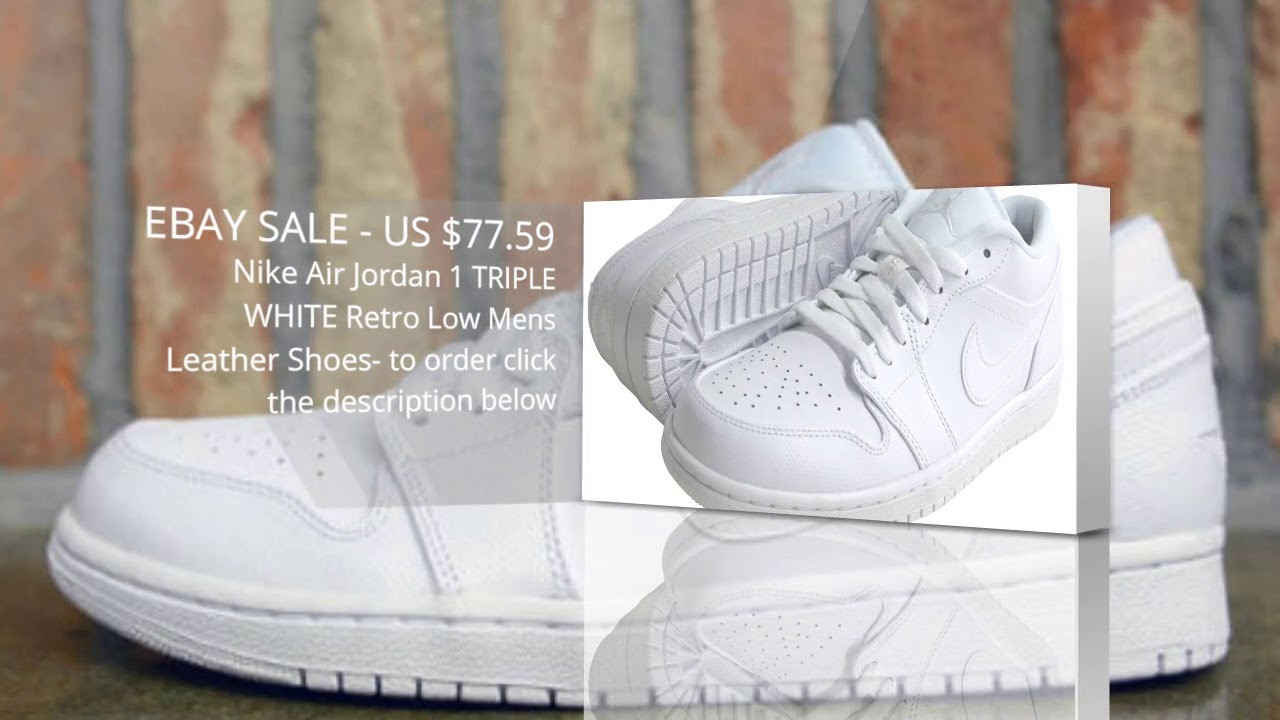 f445f5c108c8c1 SALE EBAY - Nike Air Jordan 1 TRIPLE WHITE Retro Low Mens Leather Shoes