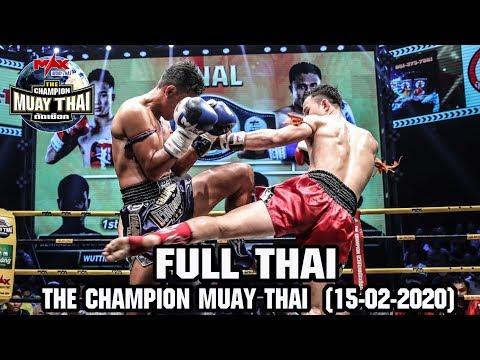 THE CHAMPION MUAY THAI - วันที่ 15 Feb 2020