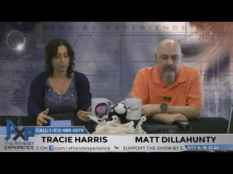 Atheist Experience 21.24 with Matt Dillahunty and Tracie Harris