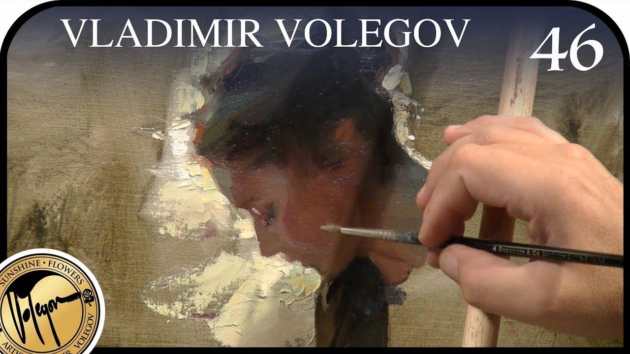 How to paint oil painting. Art by Vladimir Volegov