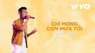 chi mong con mua toi - hoang minh quy  audio official  sing my song 2016