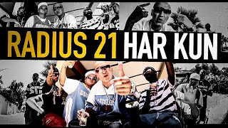 Radius21 - Har Kun