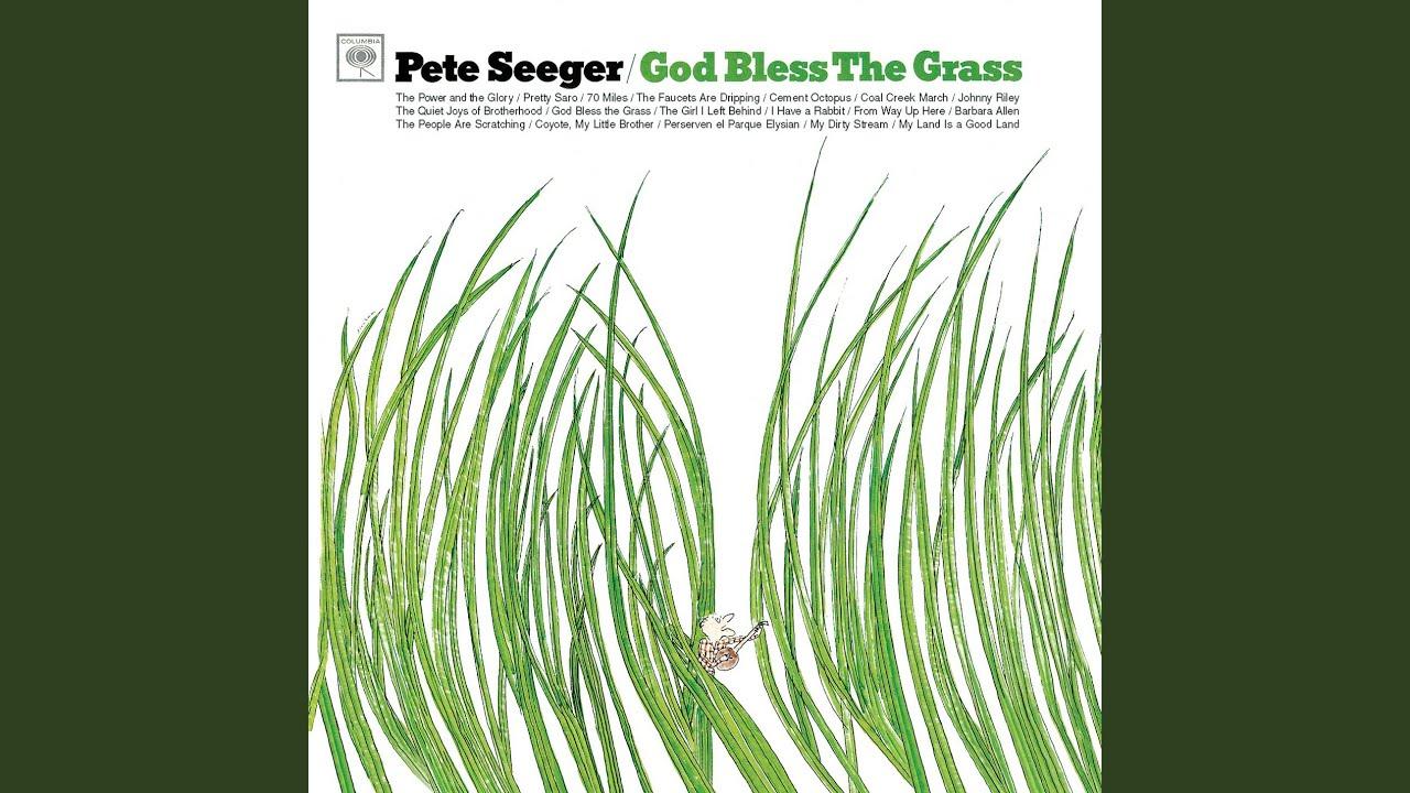 God Bless The Grass - YouTube
