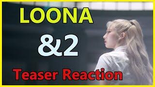 LOONA (이달의 소녀) - &2 Teaser Reaction - SO MANY HINTS!!