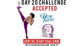 "Day 20 : Serge 28 Day ""You Got This Challenge"" with Shani McGraham-Shirley"
