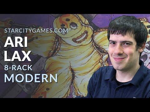 Modern: 8-Rack with Ari Lax - Round 1