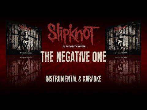 Slipknot - The Negative One (Instrumental/Karaoke) (ING/ESP)