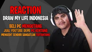 REACTION DRAW MY LIFE INDONESIA INDONESIA BUDI01 GAMING