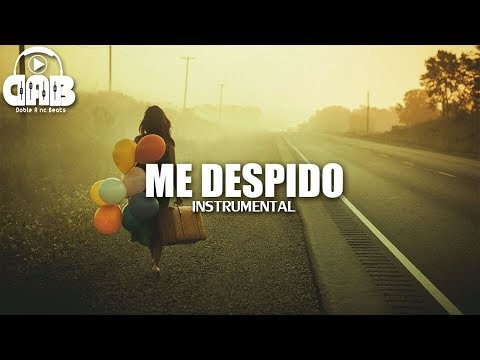 ME DESPIDO - Instrumental De Rap Romantico 2018