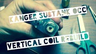 the drip tip kanger subtank occ vertical coil rebuild upgrade