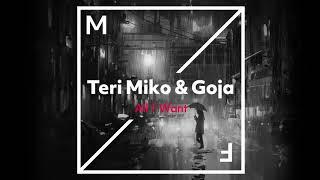 Teri Miko & Goja - All I Want mp3