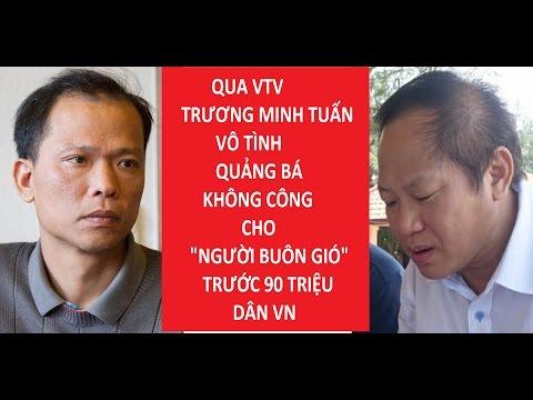 Bộ Trưởng Trương Minh Tuấn sắp bị cách chức vì Người Buôn Gió