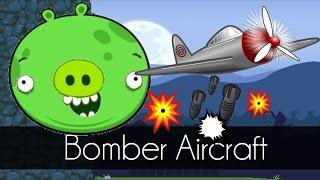Bad Piggies - BOMBER AIRCRAFT (Field of Dreams)