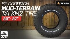 "Jeep Wrangler BF Goodrich Mud-Terrain T/A KM2 Tire (30""-37"") Review"