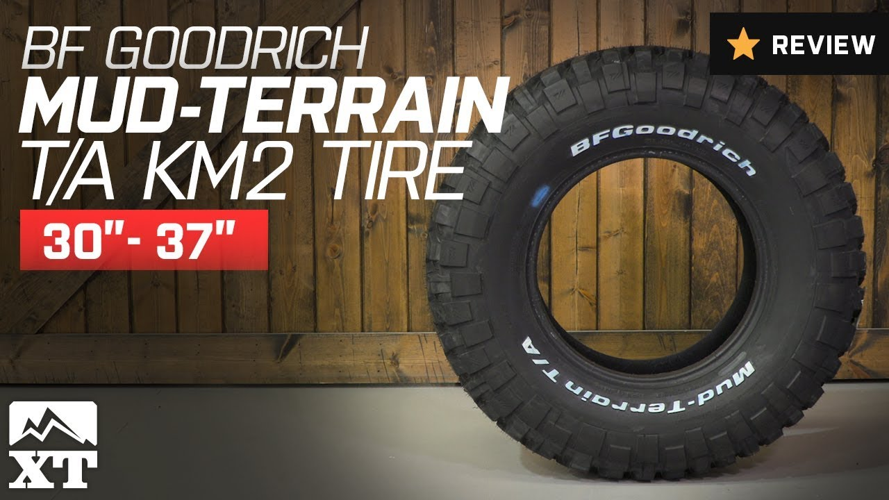 Jeep Wrangler Bf Goodrich Mud Terrain T A Km2 Tire 30 37 Review