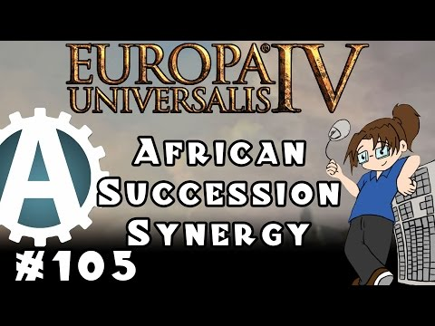 Europa Universalis IV: African Succession Synergy - Part 105