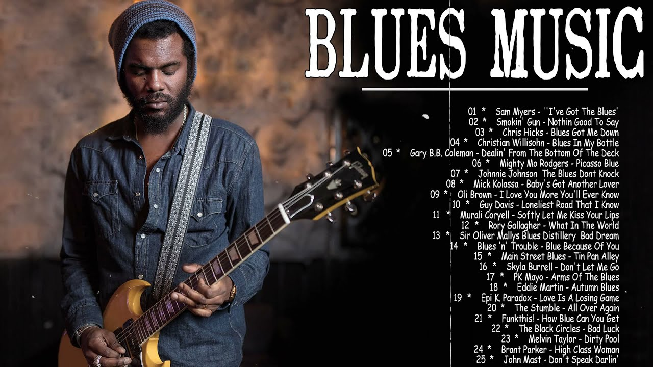 Download Greatest Blues Music - Best of Slow Blues Songs All Time  - Top 100 blues Music