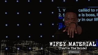 Wifey Material   Pressure   (#Rewind)   Jerry Flowers