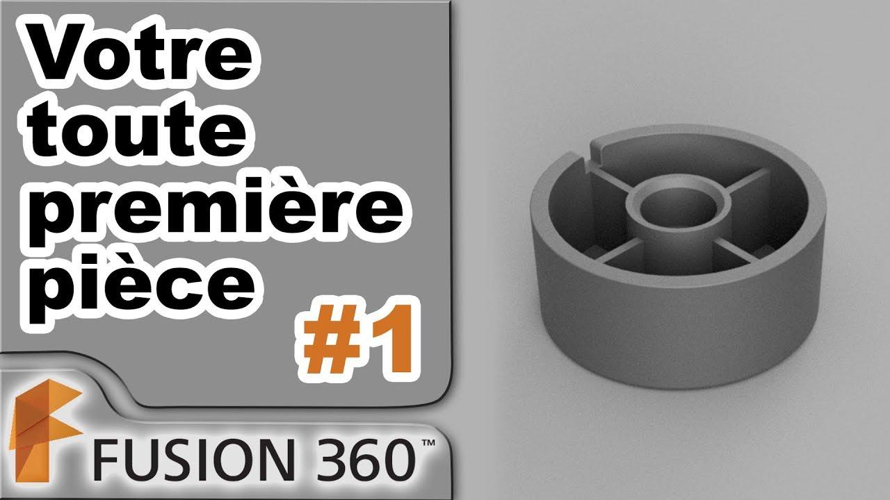 Fusion 360 - Ep1 - Première pièce sans connaissances