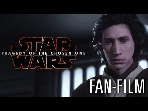 STAR WARS - TRAGEDY OF THE CHOSEN ONE [Fan Film]
