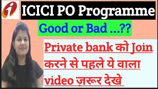 ICICI PO Programme Good or Bad    All Information about Program   