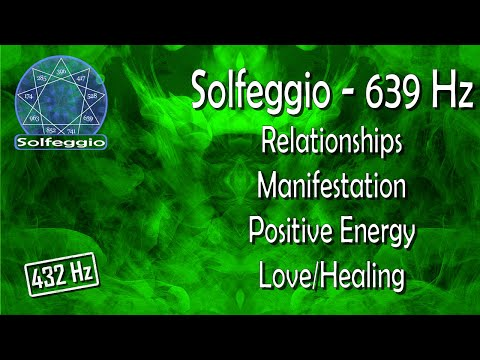 Simply Solfeggio - 639 Hz (Relationships/Manifestation/Positive/Love/Healing/Miracle Tone)
