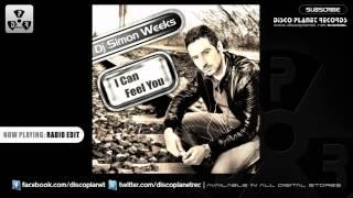 Dj Simon Weeks - I Can Feel You