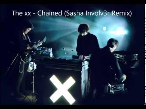 The xx - Chained (Sasha Involv3r Remix)
