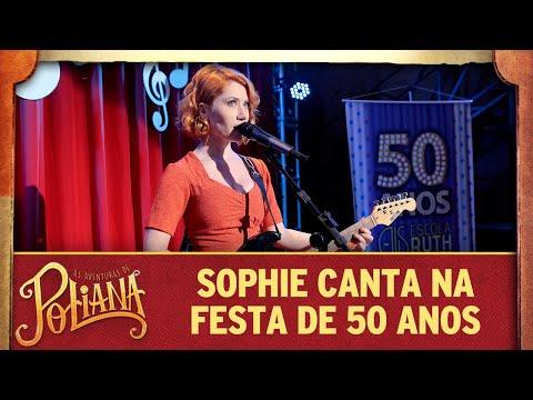 Sophie canta na festa de 50 anos do colégio | As Aventuras de Poliana