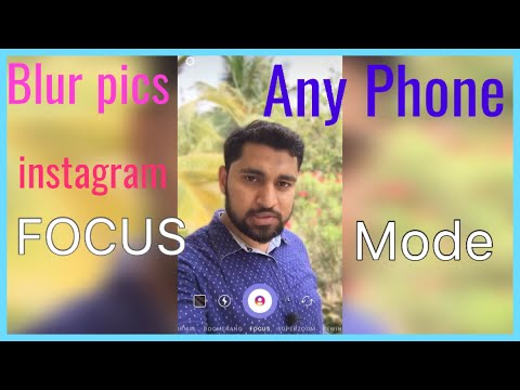 Instagram Focus Mode Tutorial | DSLR Like Blur Pics On Any Phone