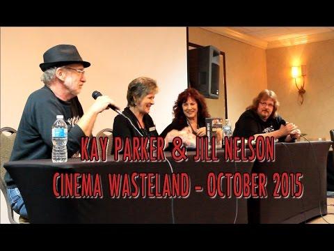 KAY PARKER & JILL NELSON: Cinema Wasteland October 2015
