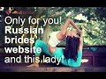 Lonely Russian brides are waiting for your attention and sincerity