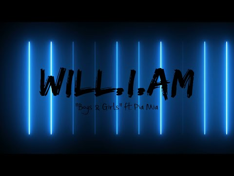 will.i.am ft. PIA MIA - BOYS & GIRLS (LYRICS)