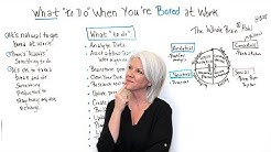 What to Do When You're Bored at Work - Project Management Training