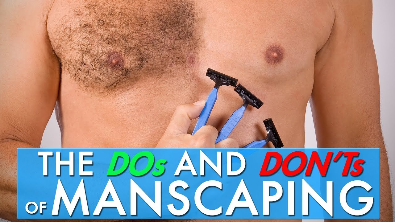 How to manscape properly