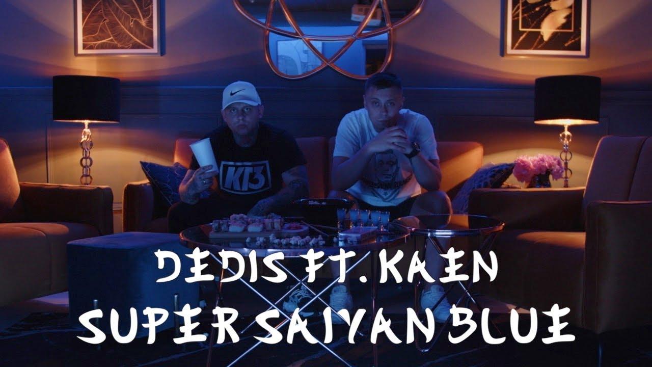 Dedis ft. Kaen - Super Saiyan Blue (prod. Pablo)