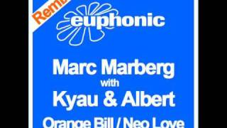Marc Marberg with Kyau & Albert - Neo Love (Original Mix)