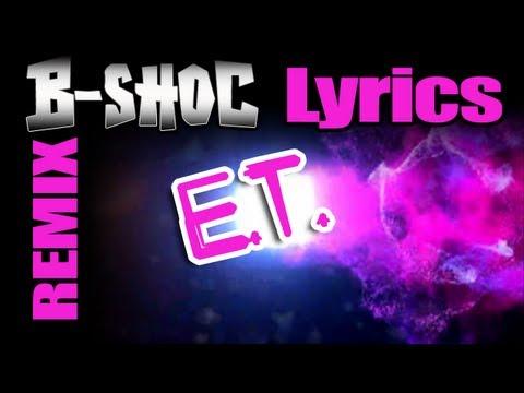 E.T. - (CHRISTIAN REMIX) - B-SHOC