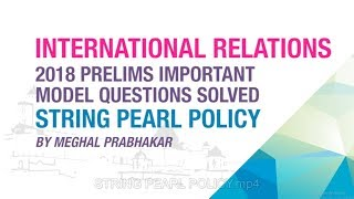 STRING of PEARLS POLICY | PRELIMS IMPORTANT MODEL QUESTION SOLVED | NEO IAS