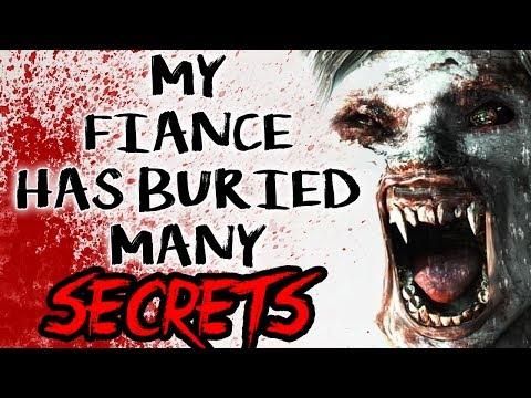 """My Fiance Has Buried Many Secrets"" | CreepyPasta Storytime"
