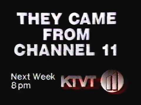 THEY CAME FROM CHANNEL 11