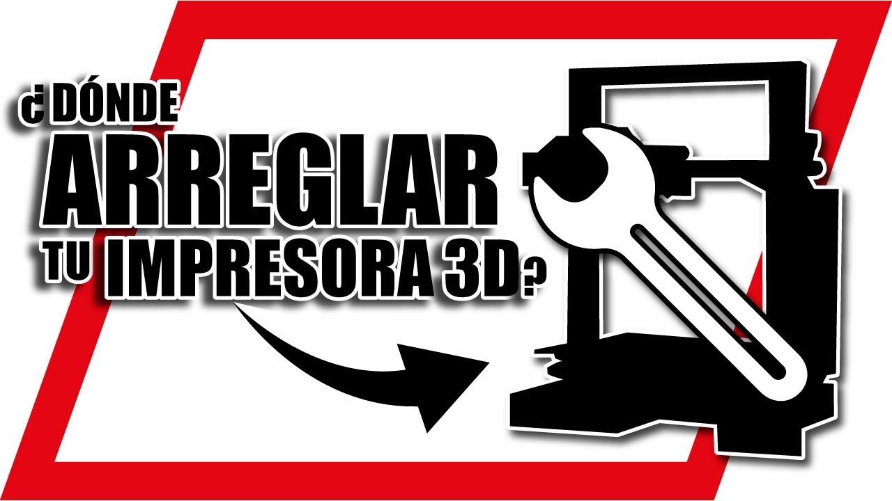 🔧⚙️¿DÓNDE puedo REPARAR mi IMPRESORA 3D?🔧⚙️ 10 SERVICIOS TÉCNICOS de Impresión 3D que DEBES CONOCER