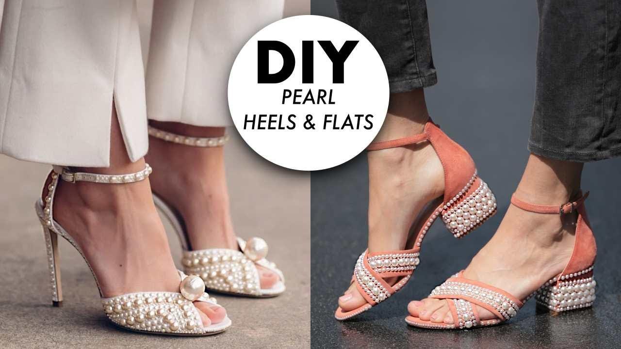 DIY: Pearl Heels \u0026 Shoes (DESIGNER HACK