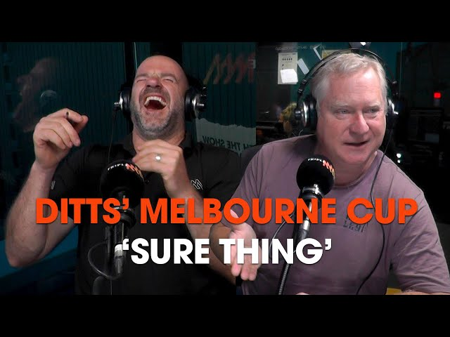 Ditts' Melbourne Cup 'Sure Thing'   Triple M