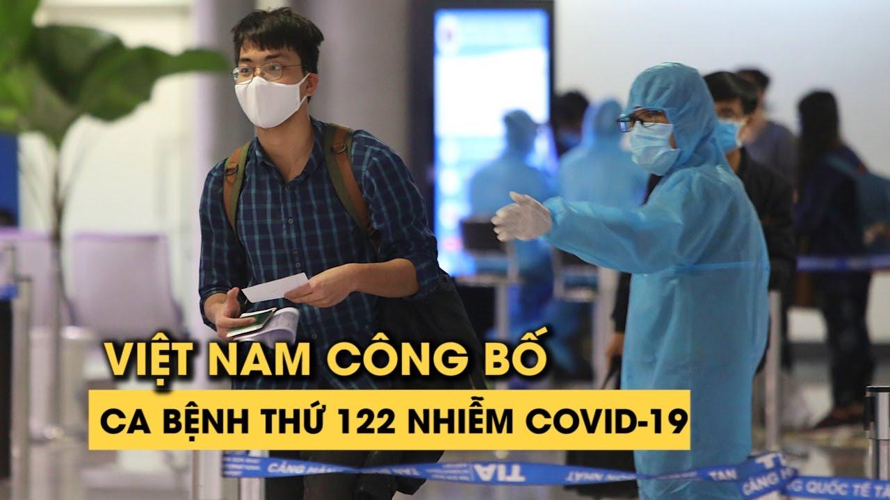 Việt Nam có bệnh nhân thứ 122 nhiễm virus corona, nữ nhân viên quán rượu trở về từ Thái Lan