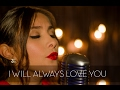 I Will Always Love You - Whitney Houston (COVER) | Gret Rocha