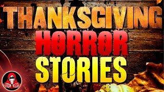 5 Real Thanksgiving Horror Stories - Darkness Prevails