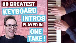 88 Best Rock & Pop Keyboard Intros In One Take